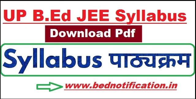 UP B.Ed JEE Syllabus 2020