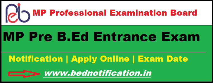 MP Pre B.Ed Entrance Exam Notification 2020