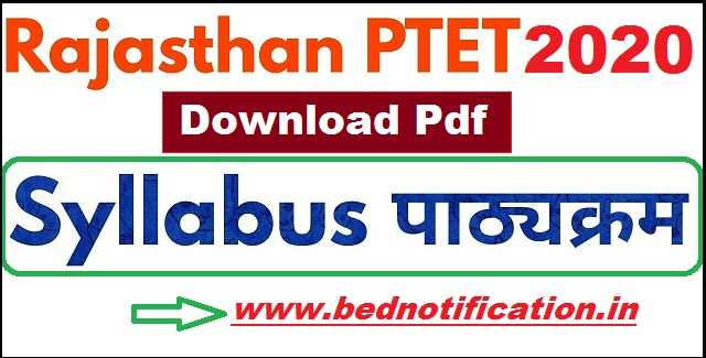 Rajasthan PTET Syllabus 2020